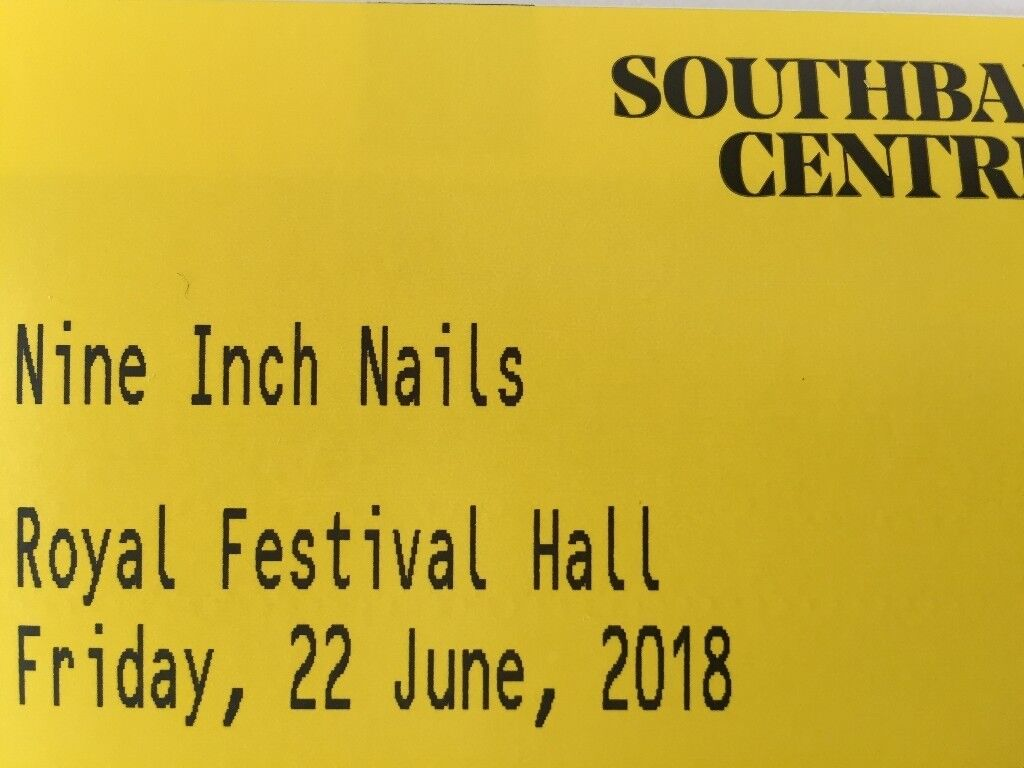 2 x Nine Inch Nails tickets for Royal Festival Hall, London ...