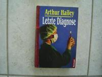 Letzte Diagnose, Arthur Hailey, tosa Verlag 1996 Arztroman Sachsen - Chemnitz Vorschau