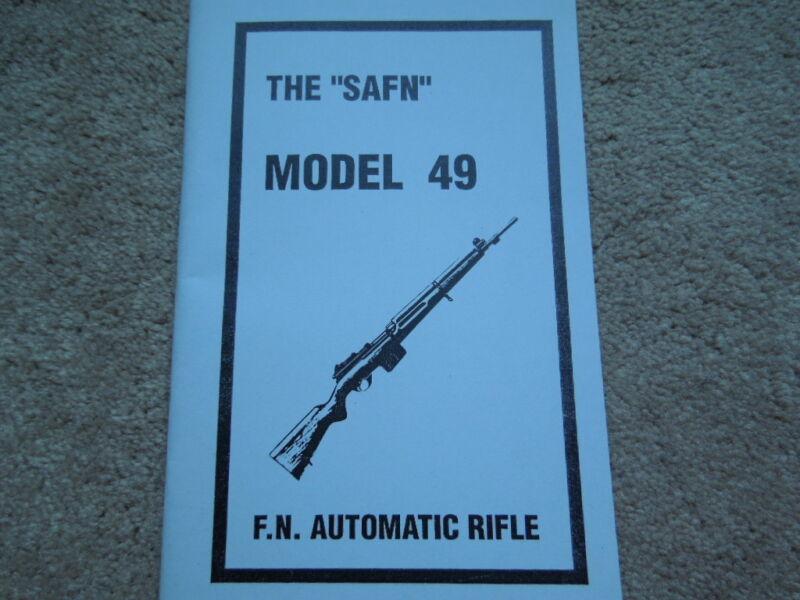 FN Model 49 SAFN Semi-Automatic Rifle Manual All Models