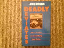Deadly Deviates by John Dunning (Hard Cover) Bundall Gold Coast City Preview