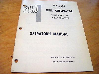 Ford 208 3-bar Field Cultivator Operators Manual Book