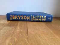 Bill Bryson: The Road to Little Dribbling Book: Travel