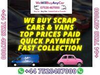 ✅ SCRAP CARS VEHICLES VAN MOTOR WANTED 4 TOP PRICES