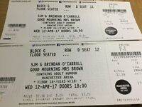 MRS BROWNS - GOOD MOURNING MRS BROWN SJM & BRENDAN O'CARROLL 12/04/2017 TWO TICKETS