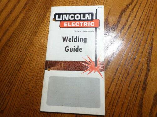 Vintage 1981 Arc Welding Guide Book Lincoln Electric Arc Stick Electrode