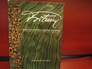 Mariano Fortuny, His Life and Work Hardcover