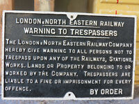 CAST IRON RAILWAY SIGN, GENUINE LNER.