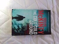 The cold cold ground by Adrian Mckinty.