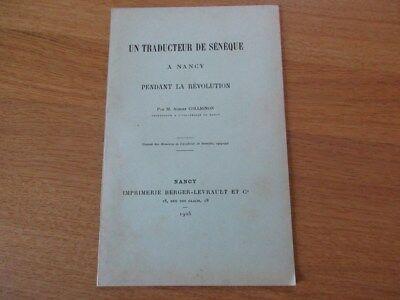 LORRAINE UN TRADUCTEUR DE SENEQUE A NANCY PENDANT LA REVOLUTION 1905 COLLIGNON