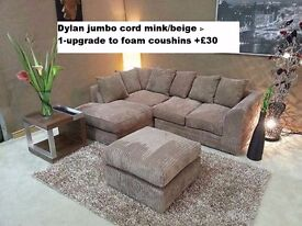 DYLAN JUMBO CORD**CORNER OR 3+2**AVAILABLE IN DIFFERENT COLOURS**MADE IN UK*1 YEAR WARRANTY**