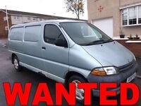 WANTED!!!! TOYOTA HIACE ANY YEAR ANY CONDITION