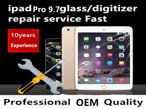 Apple iPad Pro 9.7 LCD Digitizer Glass Screen Replacement Repair Service Fast!!!