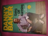 Hardback copy of Danny Bakers Autobiography Volume 2. Going off Alarming