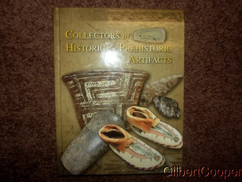 BOOK: COLLECTORS OF HISTORIC & PREHISTORIC ARTIFACTS - SIGNED