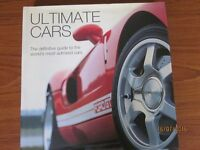 Ultimate Cars - A Guide to the World's Most Admired Cars - Hardback book
