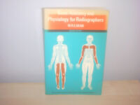 BASIC ANATOMY & PHYSIOLOGY FOR RADIOGRAPHERS