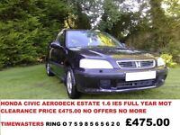 REDUCED TO CLEAR HONDA CIVIC AERODECK ESTATE 1.6 i ES FULL YEAR MOT