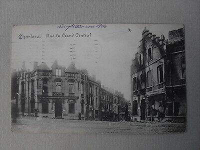 Belgien Charleroi Rue du Grand Central Cafe Globe gel. 1914 Feldpost 1WK