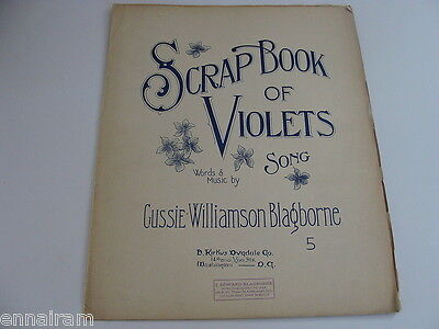 Scrap Book of Violets 1911 sheet music Gussie Blagborne piano large format ()