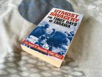 Military History (paperback): Utmost Savagery -The Three Days of Tarawa by Col. Joseph Alexander