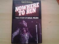 Hardback book. NOWHERE TO RUN - THE STORY OF SOUL MUSIC.
