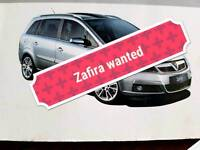 Wanted Vauxhall zafira 06 or newer