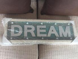 Light up 'Dream' sign!