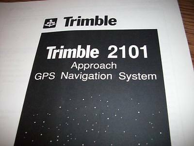 Trimble  2101 Approach GPS    install & checkout manual