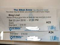 2 x tickets Bing Live show, The Alban Arena, St Albans, Saturday 23 June 2018