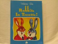 Rabbits in Trouble By Ana Rosa Marti