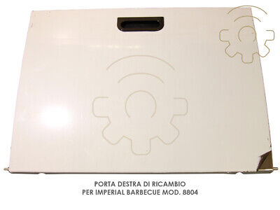 Right door replacements for Imperial Barbecue model 8804