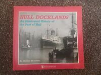 Hull Docklands, An Illustrated History of the Port of Hull