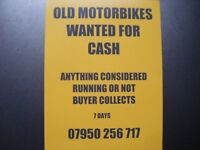 OLD MOTORBIKES WANTED