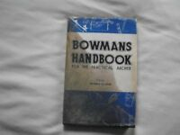 BOWMANS HANDBOOK FOR THE PRACTICAL ARCHER