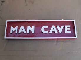 HANDMADE WOODEN GLOSS PAINTED SIGNS- 'MAN CAVE' £20 EACH