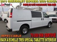 2011 Chevrolet Express 2500 CARGO 79.000 KM RACK A CHELLE TABLET