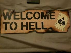 Novelty wooden welcome to hell sign