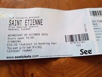 2 St Etienne tickets for Heaven, London on 5th October