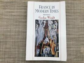 France in Modern Times: From the Enlightenment to the Present (Gordon Wright)