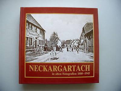 Neckargartach wie es einmal war alte Ortsbild in Fotos