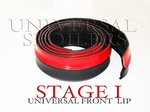UNIVERSAL FRONT SPOILER STAGE I,  EZ INSTALLATION SPLITTER LIP BODY KIT TRIM.