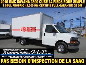 2016 GMC Savana 3500 CUBE 12 PIEDS 12.000 KM ROUE SIMPLE