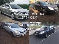 VAUXHALL VECTRA BREAKING FOR SPARES,