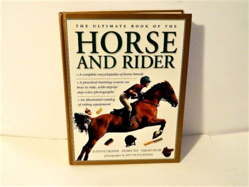 Horse and Rider The Ultimate Book Hardcover Draper1999 Reference Encyclopedia