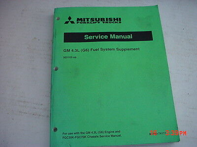 Mitsubishi Forklift Service Manual Gm 4.3l Fuel System Supplement
