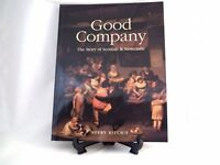Good Company: The Story of Scottish and Newcastle