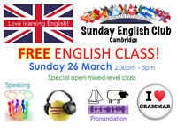 FREE ENGLISH CLASS Sunday 26 March 2.30-5pm in Cambridge
