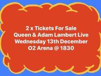 *URGENT* 2x Queen & Adam Lambert Tickets 13th December 2017
