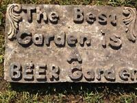 The best garden is a beer garden concrete sign plaque stepping stone