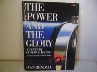 THE POWER AND THE GLORY,A CENTURY OF MOTOR RACING,HARDBACK BY IVAN RENDALL